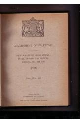 Government of Palestine Proclamations, Regulations, Rules, Orders and Notices Annual Volume 1928