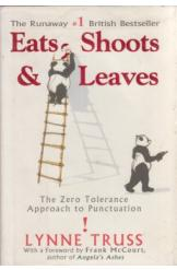 Eats Shoots and Leaves Lynne Truss English Prose