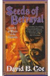 Seeds of Betrayal David B Coe Sci Fi