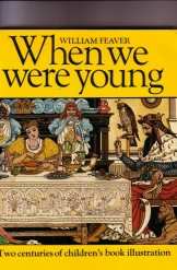 When We Were Young, Two Centuries of Children's Book Illustration