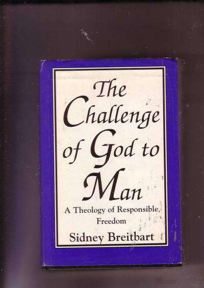 The Challenge of God to Man