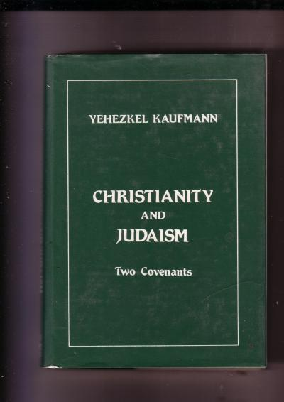 Christianity and Judaism, Two Covenants