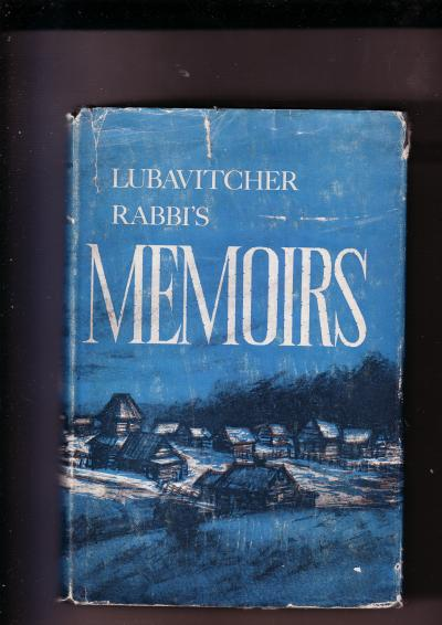Lubavitcher Rabbi's Memoirs Volume Two