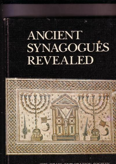 Ancient Synagogues Revealed