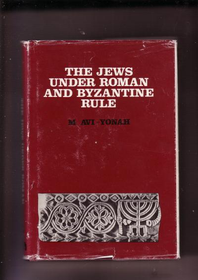 The Jews Under Roman and Byzantine Rule