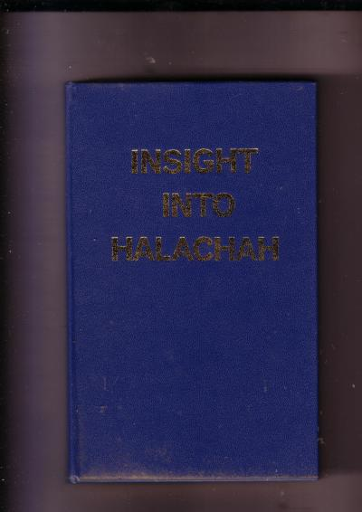 Insight into Halachah