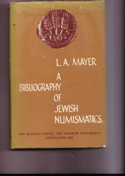 A Bibliography of Jewish Numismatics