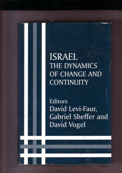 Israel The Dynamics of Change and Continuity