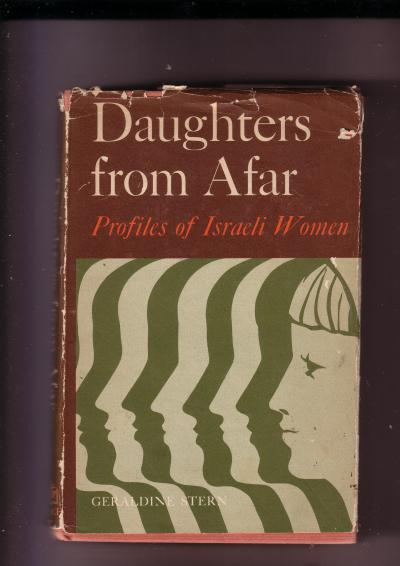 Daughters from Afar Profiles of Israeli Women