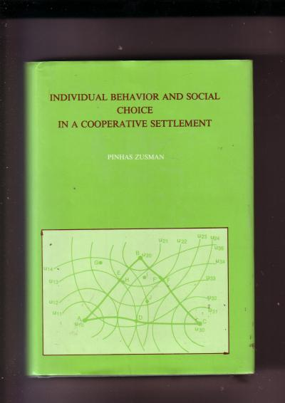 Individual Behavior and Social Choice in a Cooperative Settlement