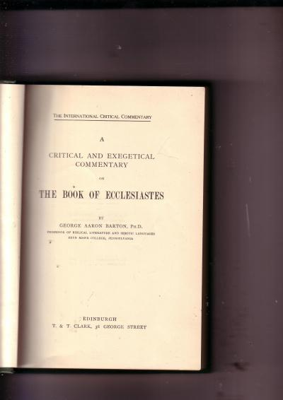 A Critical and Exergetical Commentary on The Book of Ecclesiastes