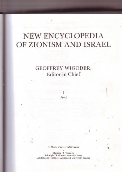 New Encyclopedia of Zionism and Israel Two Volumes