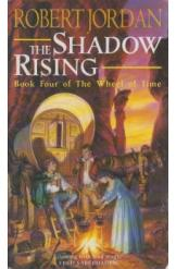 The Shadow Rising Book 4 of The Wheel of Time Robert Jordon Sci Fi