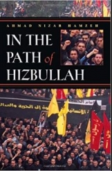 In the Path of Hizbullah Ahmad Nizar Hamzeh Middle East