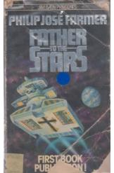 Father to the Stars Philip Jose Farmer Sci Fi