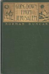 Going Down from Jerusalem Norman Duncan