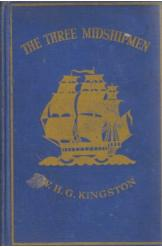 The Three Midshipmen W H G Kingston English Prose