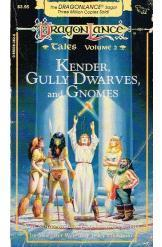 Dragon Lance Kender Gully Dwarves and Gnomes Margaret Weis Tracy Hickman Sci Fi
