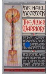 The Silver Warriors Michael Moorcock Sci Fi