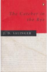 The Catcher in the Rye J D Salinger English Prose