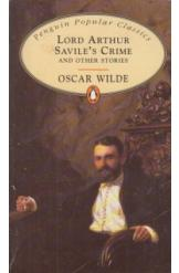 Lord Arthur Saviles Crime And Other Stories Oscar Wilde English Prose