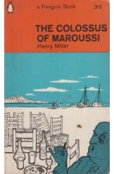 The Colossus of Maroussi Henry Miller English Prose