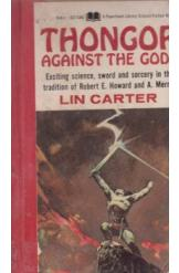 Thongor Against the Gods Lin Carter Sci Fi