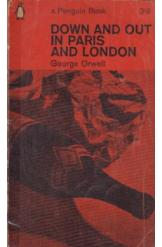 Down and Out in Paris and London George Orwell History