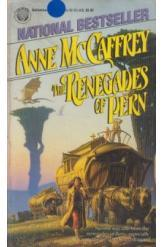 The Renegades of Pern Anne McCaffrey Sci Fi