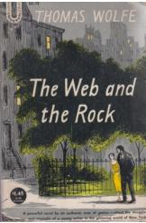 The Web and the Rock Thomas Wolfe English Prose