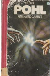 Alternating Currents Frederik Pohl Sci Fi