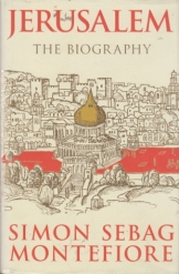 Jerusalem The Biography Simon Sebag Montifiore Jewish History