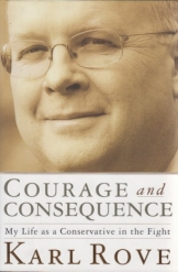 Courage and Consequence Rove History