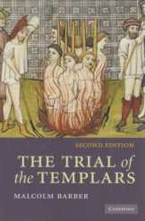 Trials of the Templars Malcolm Barber History