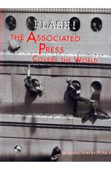 Flash! The Associated Press Covers the World