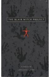 The Blair Witch Project A Dossier complied by DA Stern