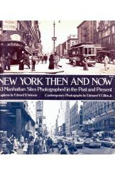 New York Then and Now Watson and Gillon