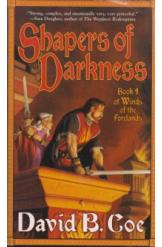 Shapers of Darkness David B Coe Sci Fi