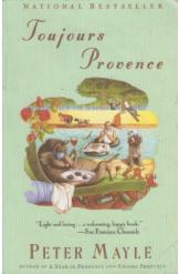 Toujours Provence Peter Mayle English Prose