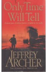 Only Time Will Tell Volume 1 Clifton Chronicles Jeffrey Archer English Prose