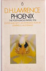 Phoenix The Posthumous Papers D H Lawrence English Prose
