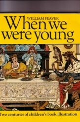 תמונה של - When We Were Young, Two Centuries of Children's Book Illustration