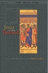 תמונה של - Jesus in the Talmud Peter Schafer Jewish History