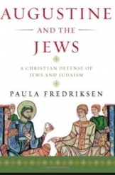 תמונה של - Augustine and the Jews Paula Fredriksen