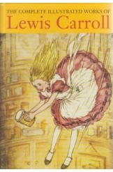 תמונה של - The Complete Illustrated Works of Lewis Carroll English Prose
