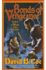 תמונה של - Bonds of Vengeance David B Coe  Sci Fi