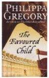 תמונה של - The Favoured Child Philippa Gregory English Prose