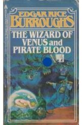 תמונה של - The Wizard of Venus and Pirate Blood Edgar Rice Burroughs Sci Fi