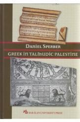 Greek in Talmudic Palestine Daniel Sperber